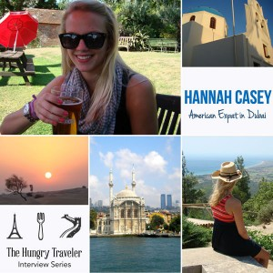 The Hungry Traveler Interview Series: Hannah Casey, American Expat in Dubai