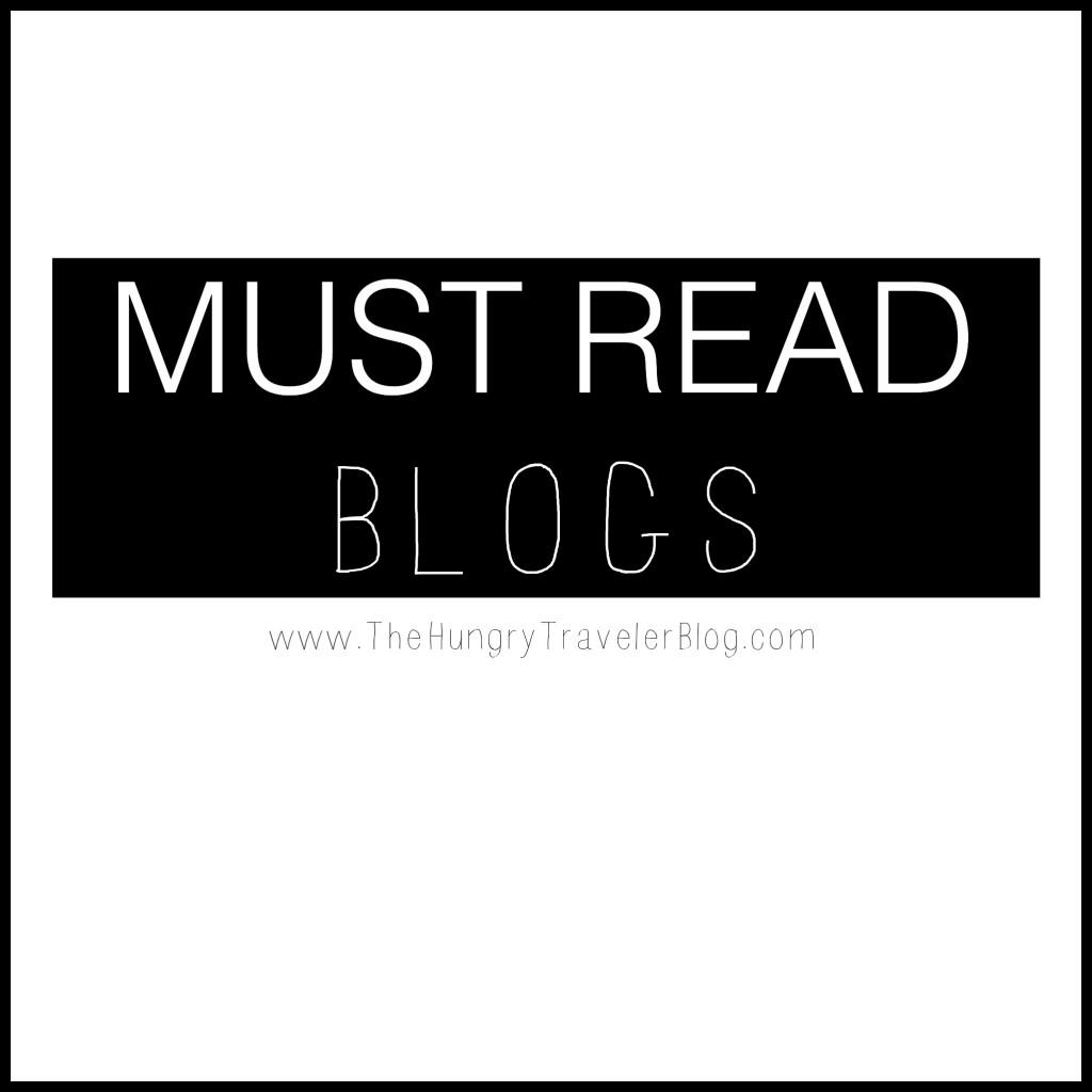 Must Read Blogs from www.TheHungryTravelerBlog.com #Must #Read #Blogs
