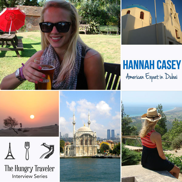 The Hungry Traveler Interview with Hannah Casey: An American Expat in Dubai  | The Hungry Traveler