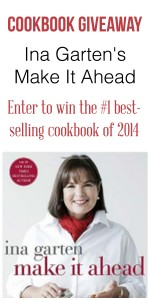 Cookbook Giveaway - Enter to win Ina Garten's Make It Ahead