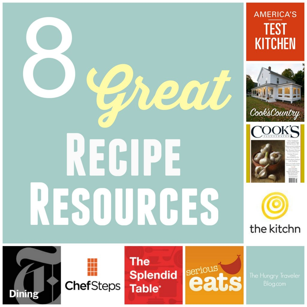 8 Great Recipe Resources | www.TheHungryTravelerBlog.com