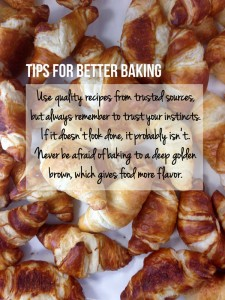 Tips for Better Baking - Learn how to become a better baker!  | The Hungry Traveler
