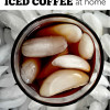 How To: Iced Coffee at Home