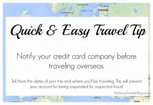 Quick & Easy Travel Tip: Be sure to notify your credit card company before traveling overseas. #travel #abroad #TravelTips
