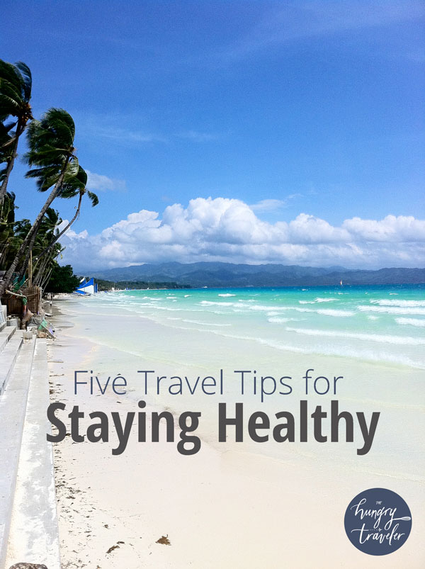 travel tips health staying healthy