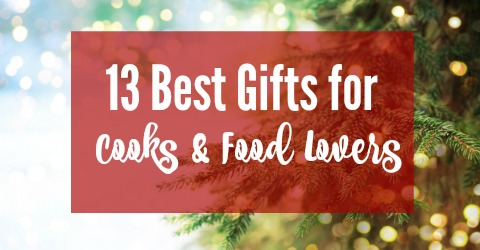 13 Best Gifts For Cooks And Food My Favorite Tools Equipment